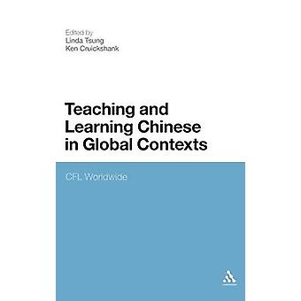 Teaching and Learning Chinese in Global Contexts Multimodality and Literacy in the New Media Age by Tsung & Linda