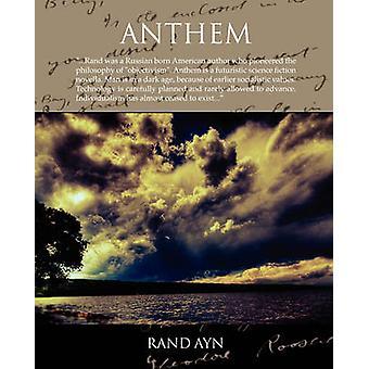 Anthem by Ayn & Rand