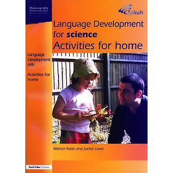 Language Development for Science Activities for Home by Nash & Marion