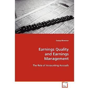 Ergebnisqualität und Bilanzpolitik durch Bissessur & Sanjay