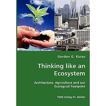 Thinking like an Ecosystem by Karau & Gordon & G.