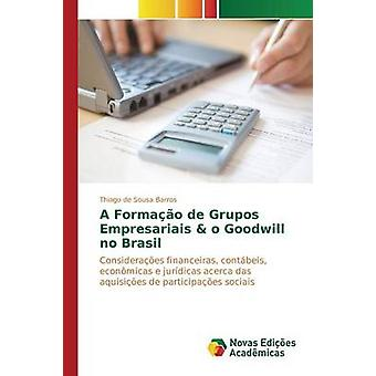Un Formao de Grupos Empresariais o bonne volonté aucune Brasil de Sousa Barros Thiago
