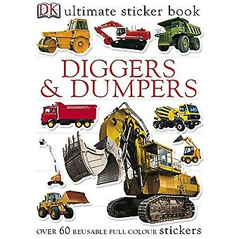 Diggers and Dumpers Ultimate Sticker Book (Ultimate Sticker)