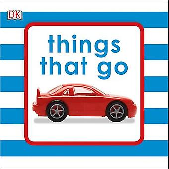 Things That Go by DK - 9780241261910 Book