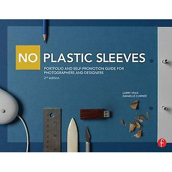 No Plastic Sleeves - Portfolio & Self-Promotion Guide for Photographer