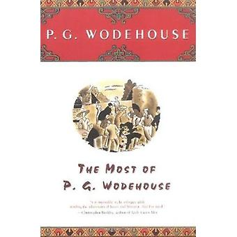 The Most of P. G. Wodehouse by Wodehouse - P. G. - 9780743203586 Book