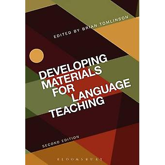 Developing Materials for Language Teaching (2nd Revised edition) by B