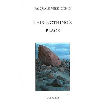 This Nothing's Place by Pasquale Verdicchio - 9781550712629 Book