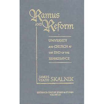 Ramus and Reform by James Veazie Skalnik