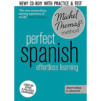 Perfect Spanish Intermediate Course: Learn Spanish with the Michel Thomas Method (Audio CD) by Thomas Michel