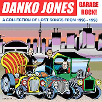 GARAGE ROCK:LOST SONGS FROM 1996-1998 by Danko Jones