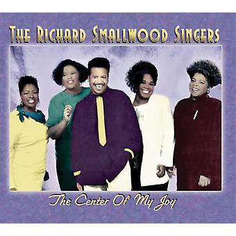 Richard Singers Smallwood - Center van mijn vreugde [CD] USA import