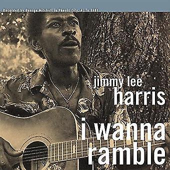 Jimmy Lee Harris - I Wanna Ramble [Vinyl] USA import