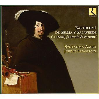 F.B. Selma - Bartolom De Selma Y Salaverde: Canzoni, Fantasie & Correnti [CD] USA import