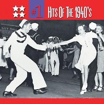 No. 1 Hits degli anni quaranta - No. 1 Hits dell'importazione USA 1940 [CD]
