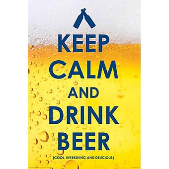 Drinking - Keep Calm Drink Beer Poster Poster Print