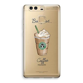 Huawei P9 Transparent Case (Soft) - But first coffee