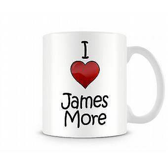 I Love James More Printed Mug