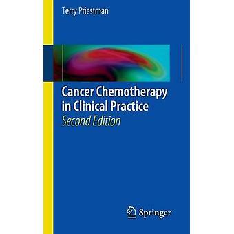 Krebs-Chemotherapie in der klinischen Praxis von Priestman