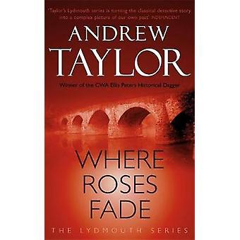 Waar rozen vervagen - de Lydmouth misdaad serie 5 Book by waar rozen Fad