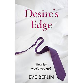 Desire's Edge by Eve Berlin - 9780352347275 Book