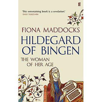 Hildegarda de Bingen - la mujer de su edad por Fiona Maddocks - 9780571