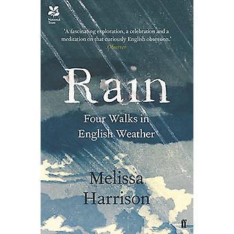 Lluvia - cuatro caminatas en clima inglés por Harrison, Melissa - 97805713289