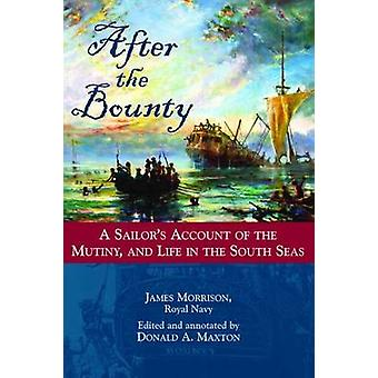 After the  -Bounty - - A Sailor's Account of the Mutiny and Life in the