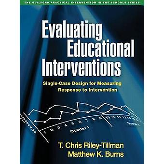 Evaluating Educational Interventions - Single-Case Design for Measurin