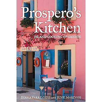 Prospero's keuken - eiland koken van Griekenland door Diana Farr Louis - Ju