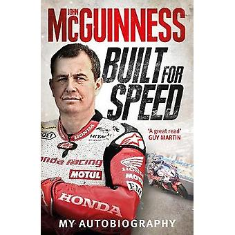 Built for Speed by John McGuinness - 9781785034800 Book