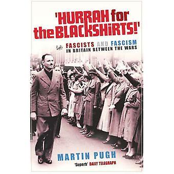 黒シャツ隊万歳!・ ファシストとの間のイギリスのファシズム