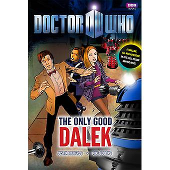 Doctor Who - The Only Good Dalek by Justin Richards - Mike Collins - 9