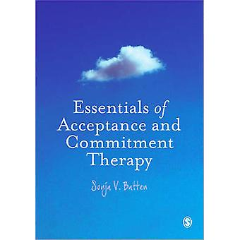 Essentials of Acceptance and Commitment Therapy by Sonja V. Batten -