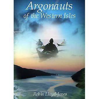 Argonauts of the Western Isles by Robin Lloyd-Jones - 9781904445494 B