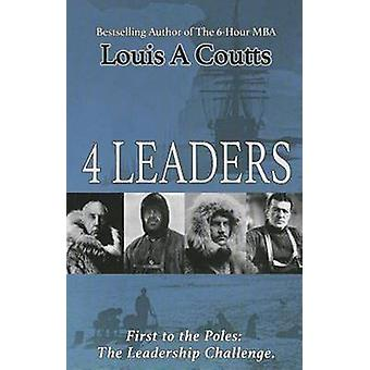 Four Leaders - The Adventures of Nansen - Scott - Shackleton and Amund