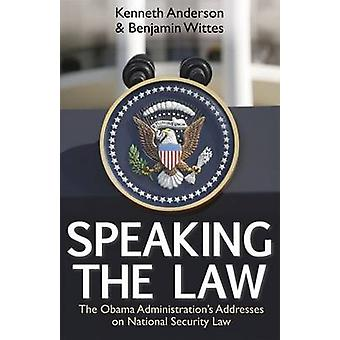 Speaking the Law - The Obama Administration's Addresses on National Se