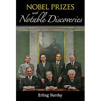 Nobel Prizes and Notable Discoveries by Erling Norrby - 9789813144644