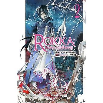 Rokka - Braves of the Six Flowers - Vol. 2 (light novel) by Ishio Yama