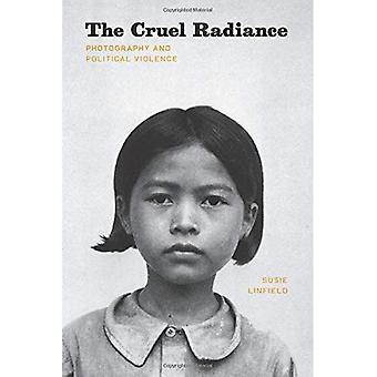 Grym glans: Fotografi och politiskt våld