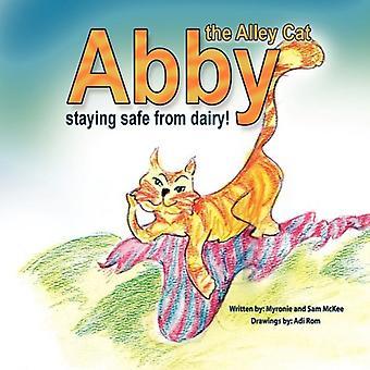 Abby il gatto di vicolo - stare al sicuro da prodotti lattiero-caseari