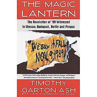 Magic Lantern: Revolutionen i ' 89 bevittnat i Warszawa, Budapest, Berlin och Prag
