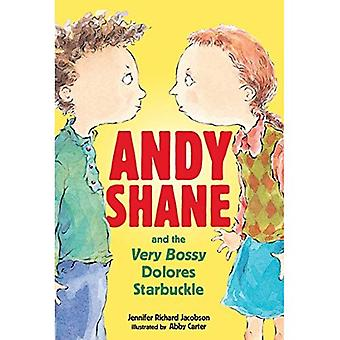Andy o Shane e o muito mandona Dolores Starbuckle