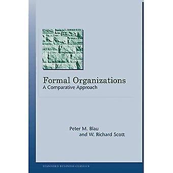 Organizaciones formales: Una aproximación comparativa (clásicos de negocio de Stanford) (libros de negocios de Stanford)