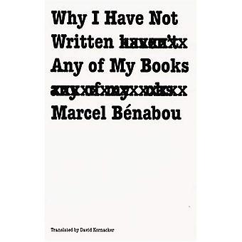 Hvorfor jeg ikke har skrevet nogen af mine bøger (franske modernistiske bibliotek)