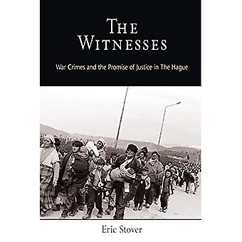 The Witnesses: War Crimes and the Promise of Justice in The Hague (Pennsylvania Studies in Human Rights)