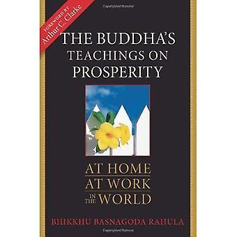Buddhas läror till lekmän: praktiska råd för välstånd och varaktig lycka