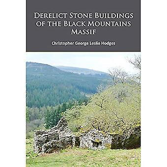 Derelict Stone Buildings of the Black Mountains Massif