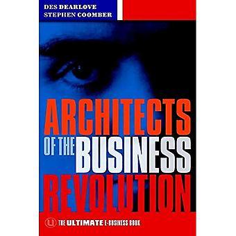 Arkitekter för Business revolutionen: den ultimata E-Business-boken
