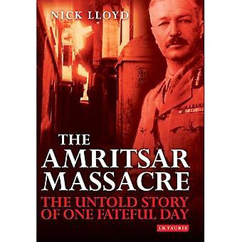 Das Amritsar-Massaker: Die Untold Geschichte eines schicksalhaften Tages